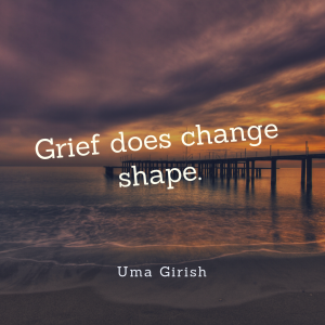 Grief does change shape