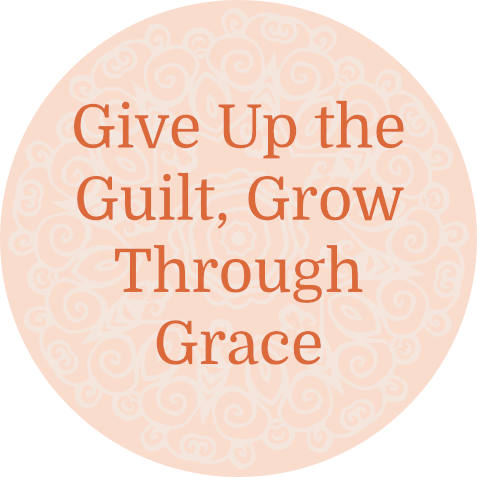 give up guilt