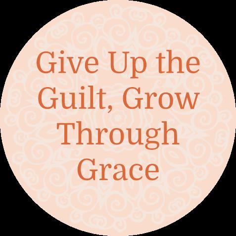 give up guilt